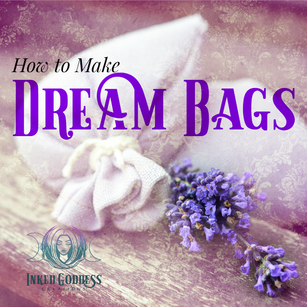 How to Make Dream Bags