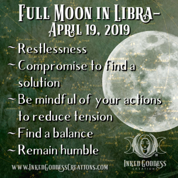 Full Moon in Libra- April 19, 2019