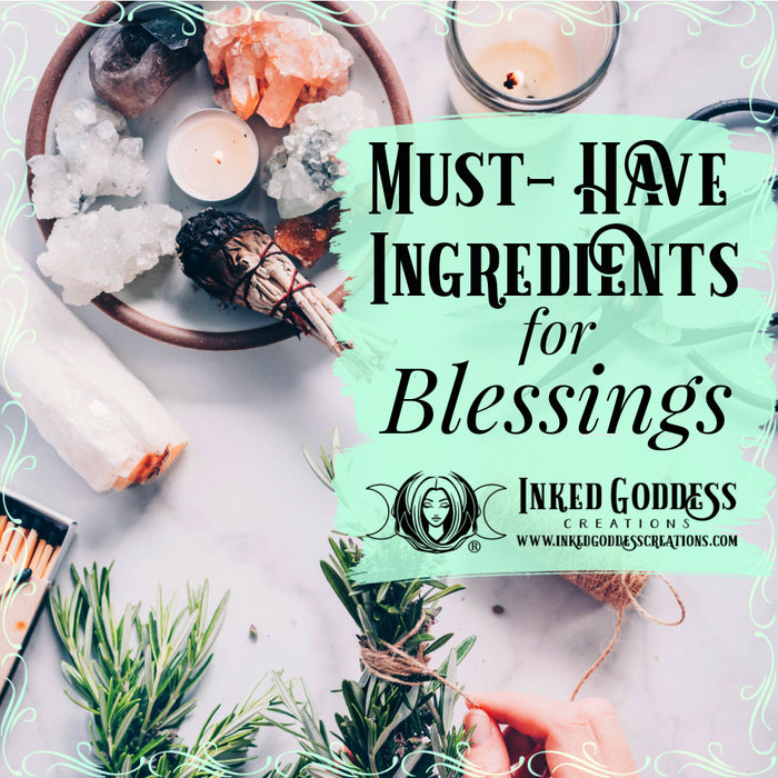 Must-Have Ingredients for Blessings