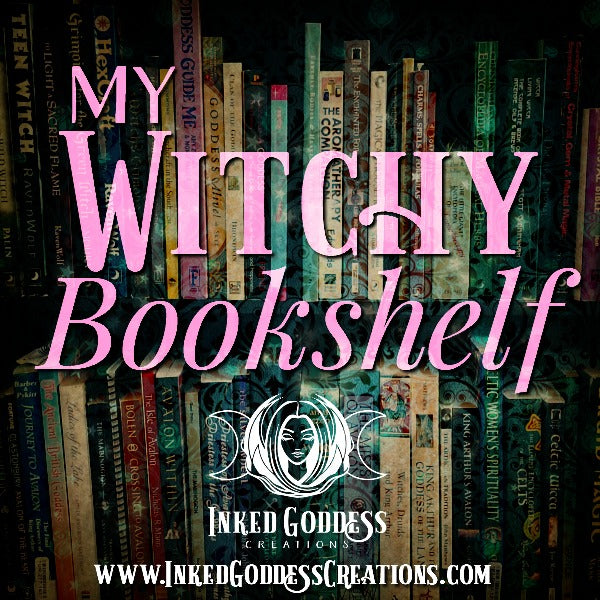 My Witchy Bookshelf- Beginning Wicca & Witchcraft Books