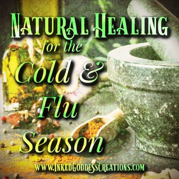 Natural Healing for the Cold and Flu Season