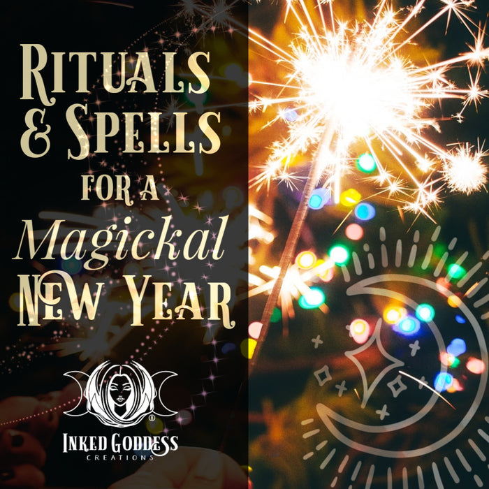 Rituals & Spells for a Magickal New Year