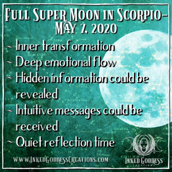 Full Super Moon in Scorpio- May 7, 2020
