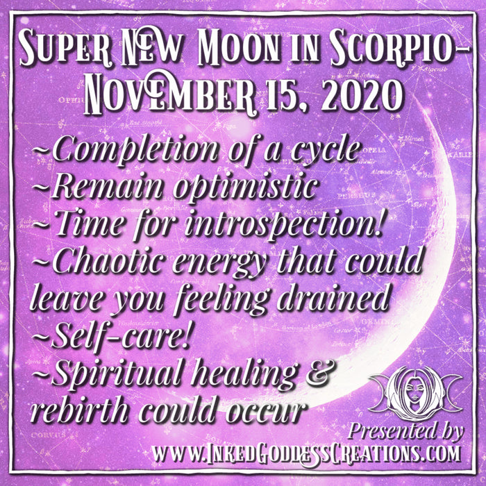Super New Moon in Scorpio- November 15, 2020
