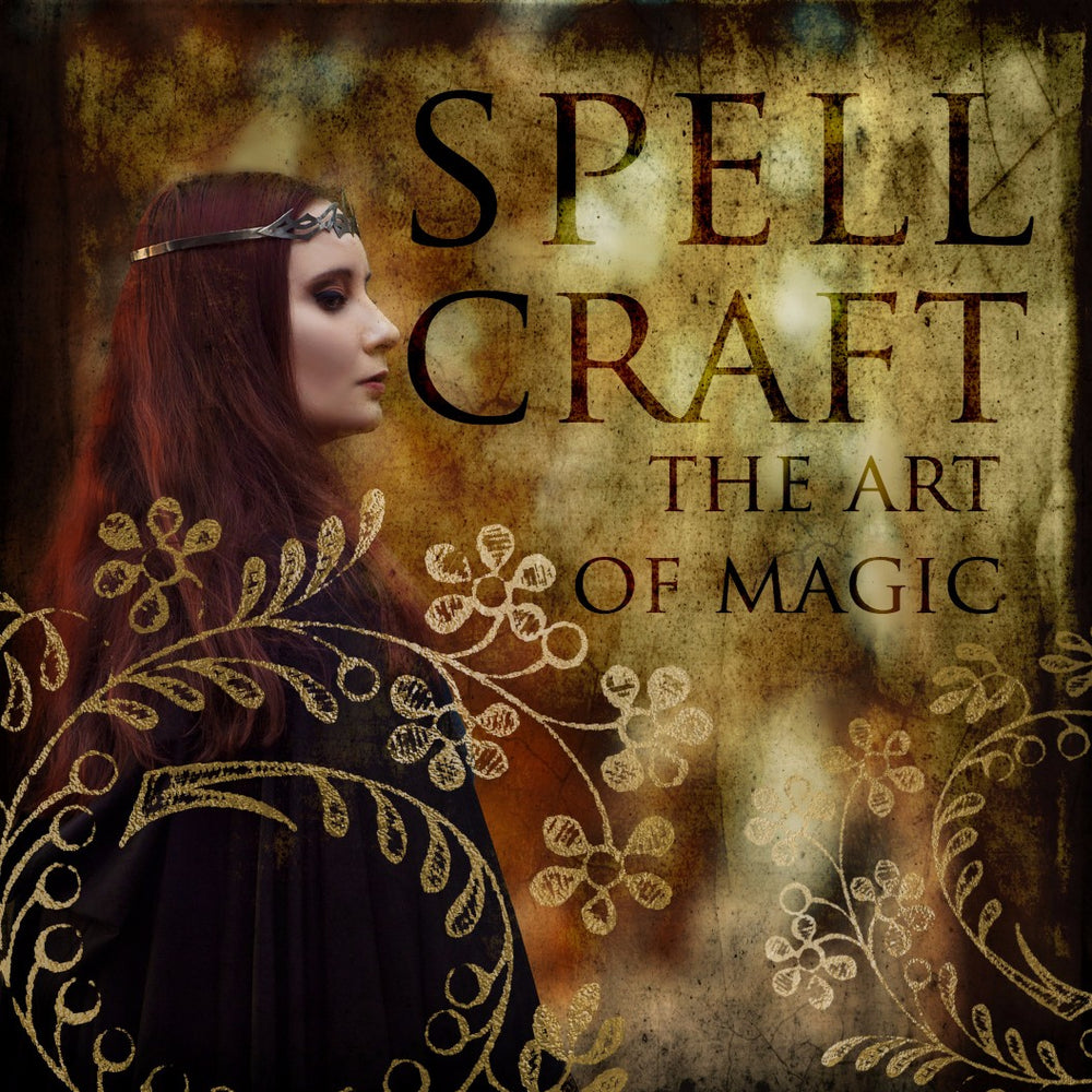 Spellcraft; The Art of Magic E-Course