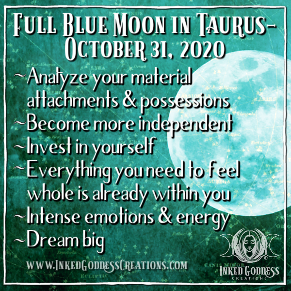 Full Blue Moon in Taurus- October 31, 2020