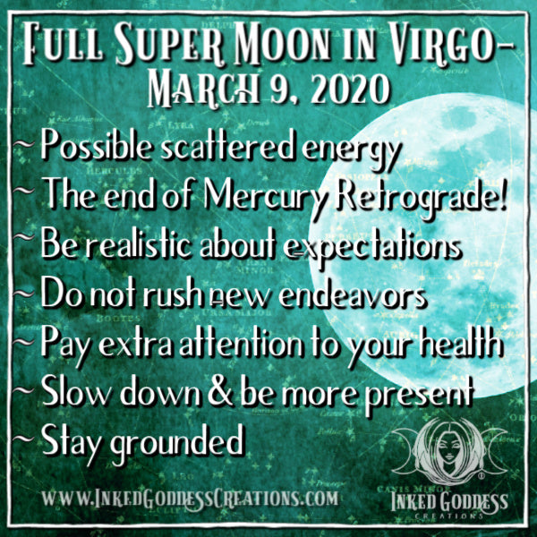 Full Super Moon in Virgo- March 9, 2020