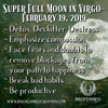 Super Full Moon in Virgo- February 19, 2019