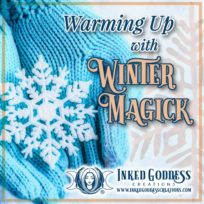 Warming Up with Winter Magick