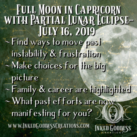 Full Moon in Capricorn with Partial Lunar Eclipse- July 16, 2019