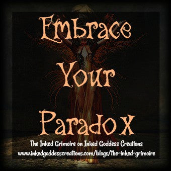 Embrace Your Paradox