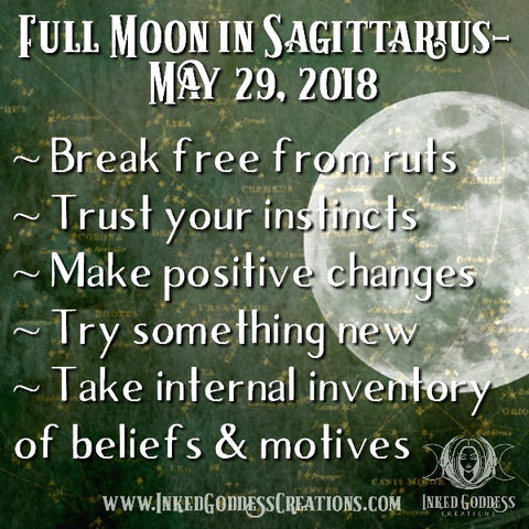 Full Moon in Sagittarius- May 29, 2018
