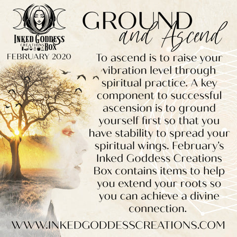 Ground and Ascend- February 2020 Inked Goddess Creations Box