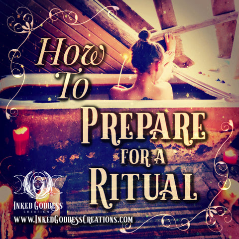 How to Prepare for a Ritual
