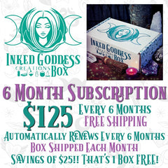 Inked Goddess Creations Box- 6 Month Subscription