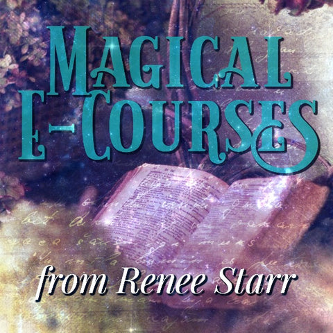 Magical E-Courses from Renee Starr