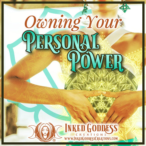 Owning Your Personal Power
