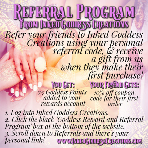 Referral Program from Inked Goddess Creations
