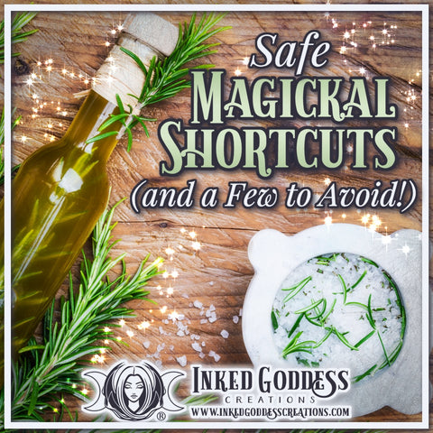 Safe Magickal Shortcuts (and a Few to Avoid!)