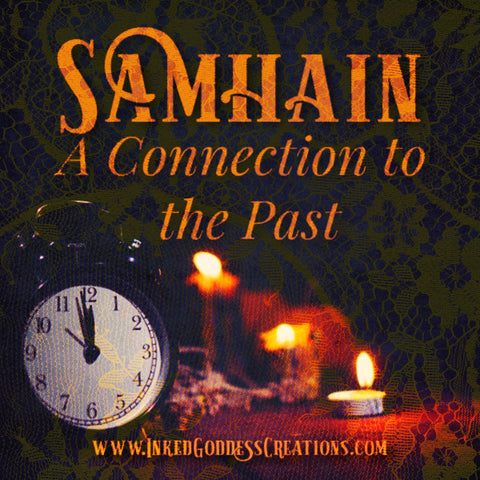 Samhain- A Connection to the Past