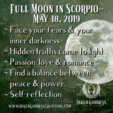 Full Moon in Scorpio- May 18, 2019