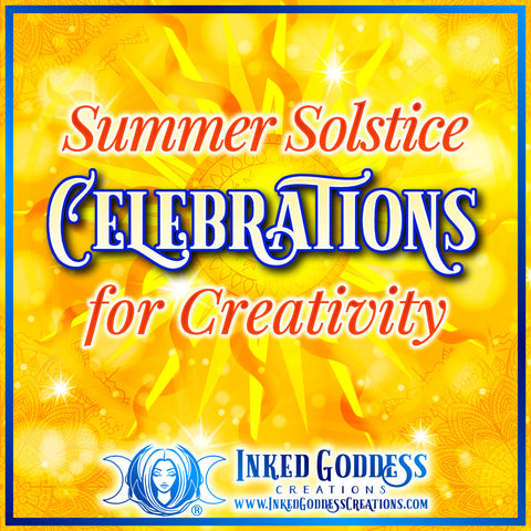 Summer Solstice Celebrations for Creativity