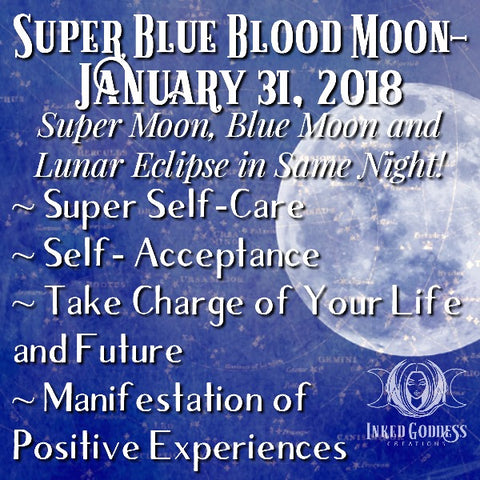 Super Blue Blood Moon- January 31, 2018