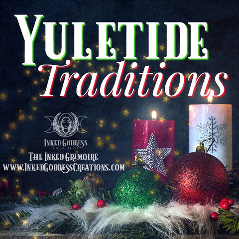 Yuletide Traditions on The Inked Grimoire