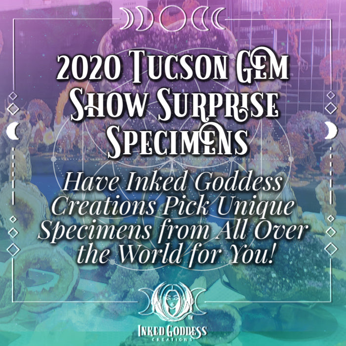 2020 Tucson Gem Show Surprise Specimens from Inked Goddess Creations