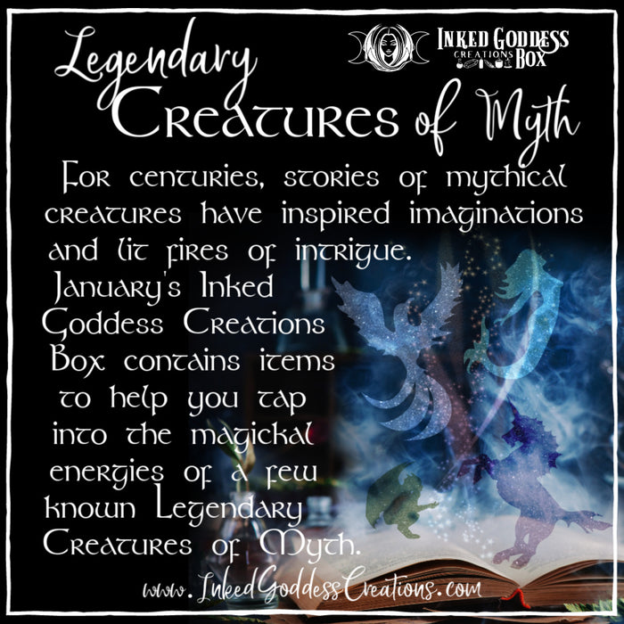 Legendary Creatures of Myth- January 2020 Inked Goddess Creations Box- One Time Purchase Box
