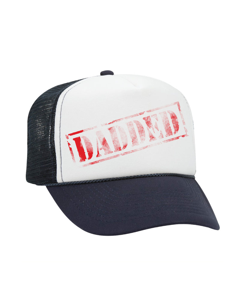 "American Dad ""DADDED"" trucker hat - (pickup only)"