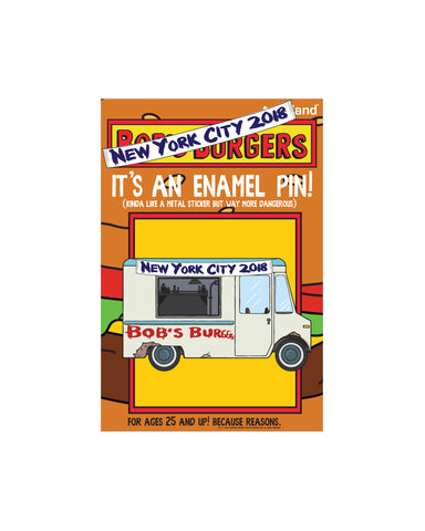 "NYC 2018 Bob's Burgers ""NYC Food truck"" enamel pin"" limited to 150pcs"