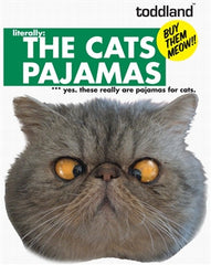 the cats pajamas.  literally.