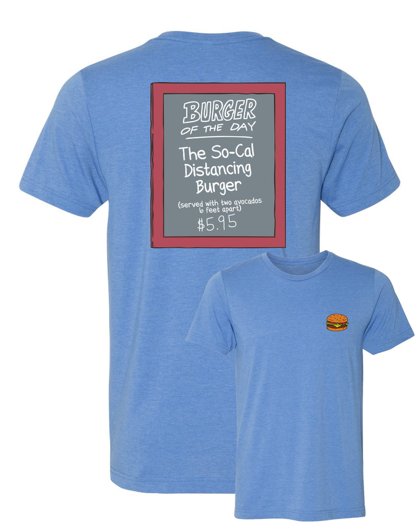 2020 Bob's Burgers So-Cal Distancing Burger of the Day tee