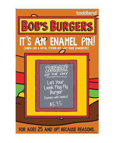 Bob's Burgers Let your Leak Flag Fly pin