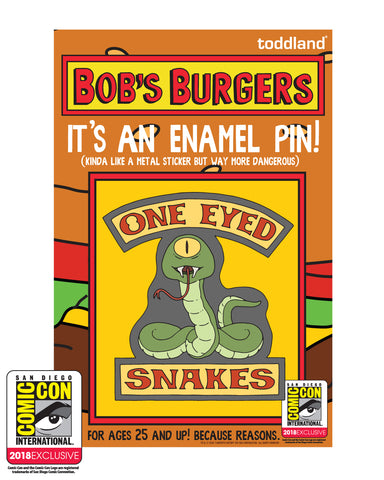 SDCC 2018 Exclusive One Eyed Snakes pin (SDCC pickup only)
