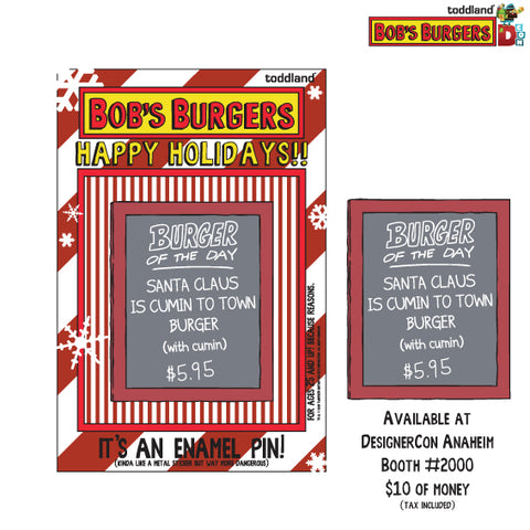 Holiday 2018 - Santa Claus is Cumin Burger of the day pin