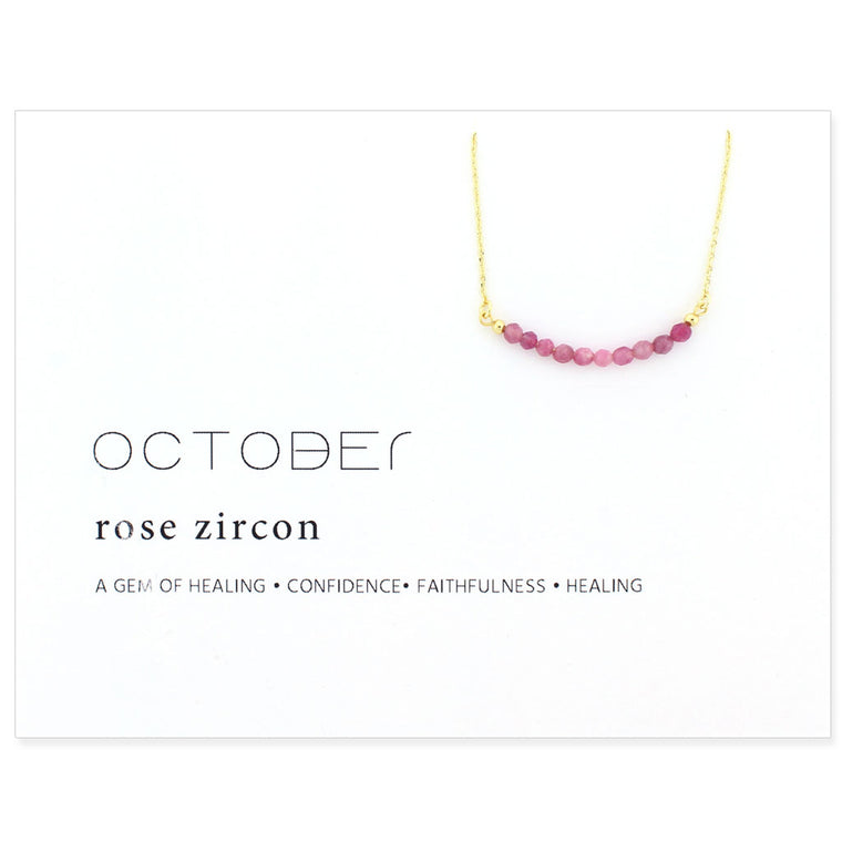 Birthstone Collection [OCTOBER - rose zircon]