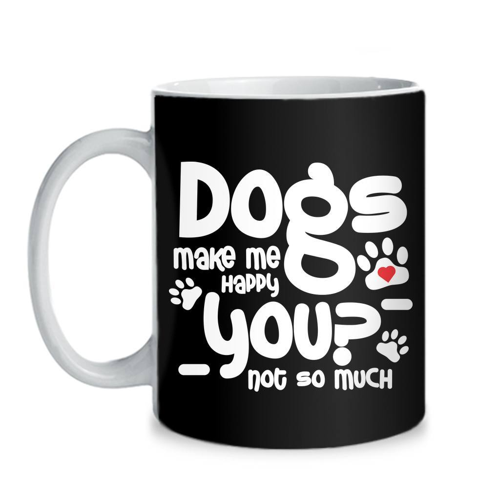 Mugs - DOGS MAKE ME HAPPY - MUG