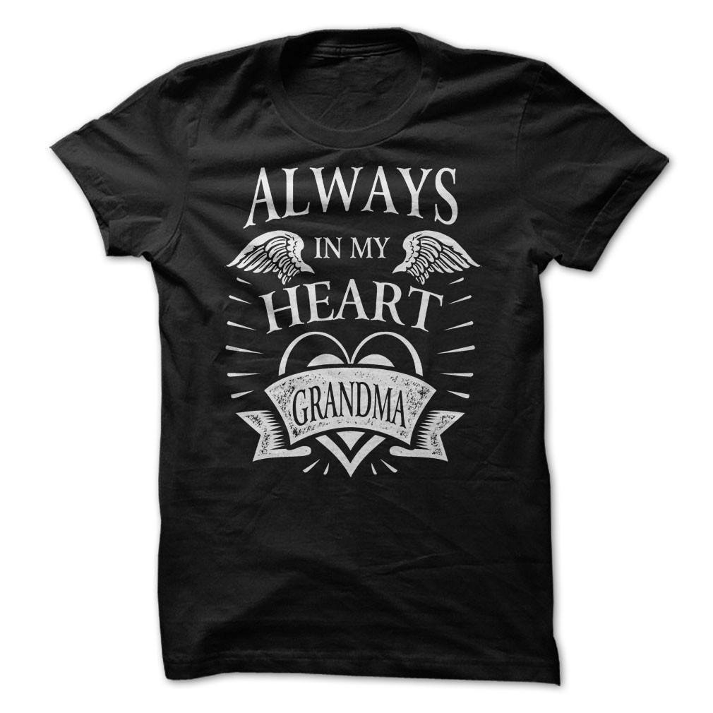 Shirt - Always In My Heart Grandma