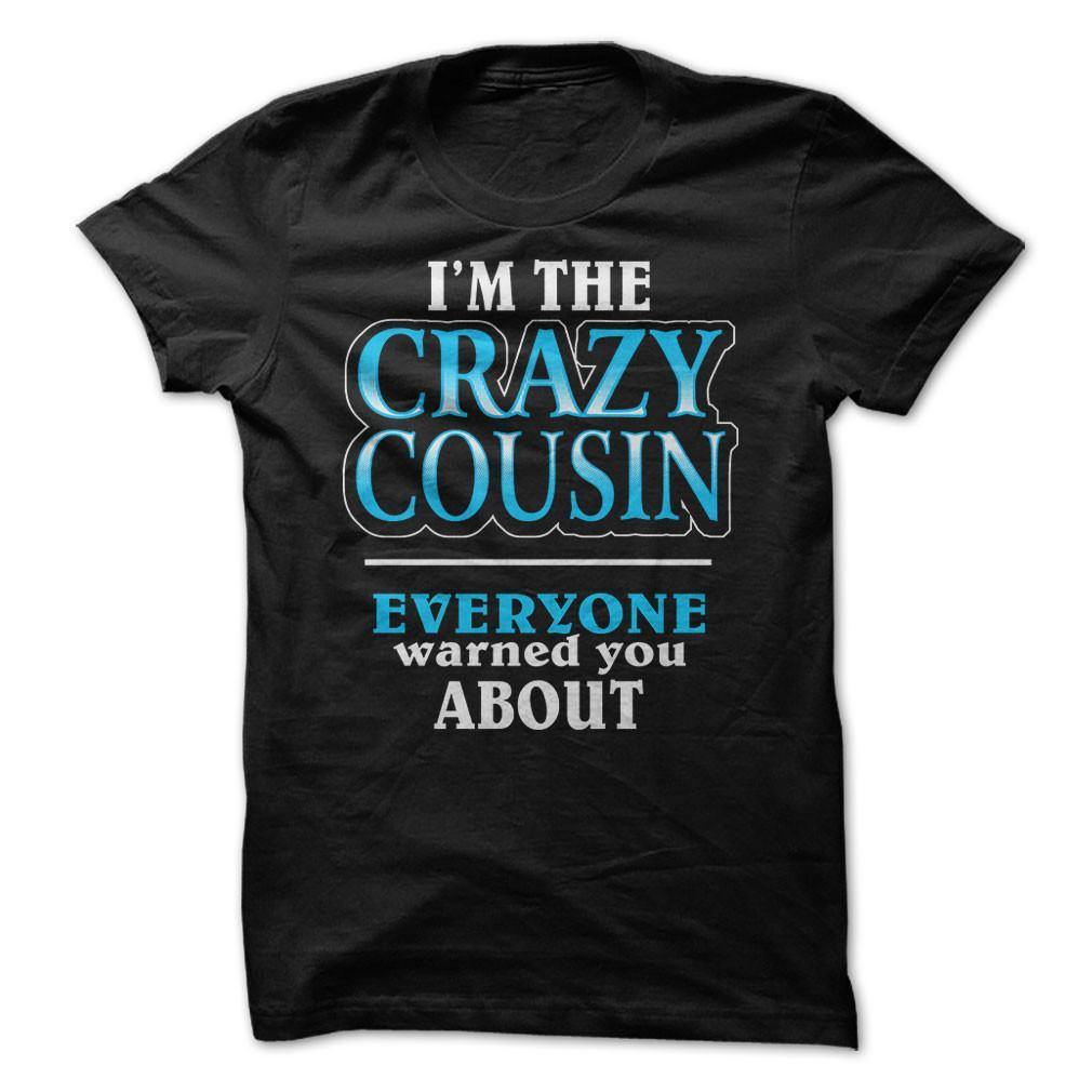 Shirt - CRAZY COUSIN (M)