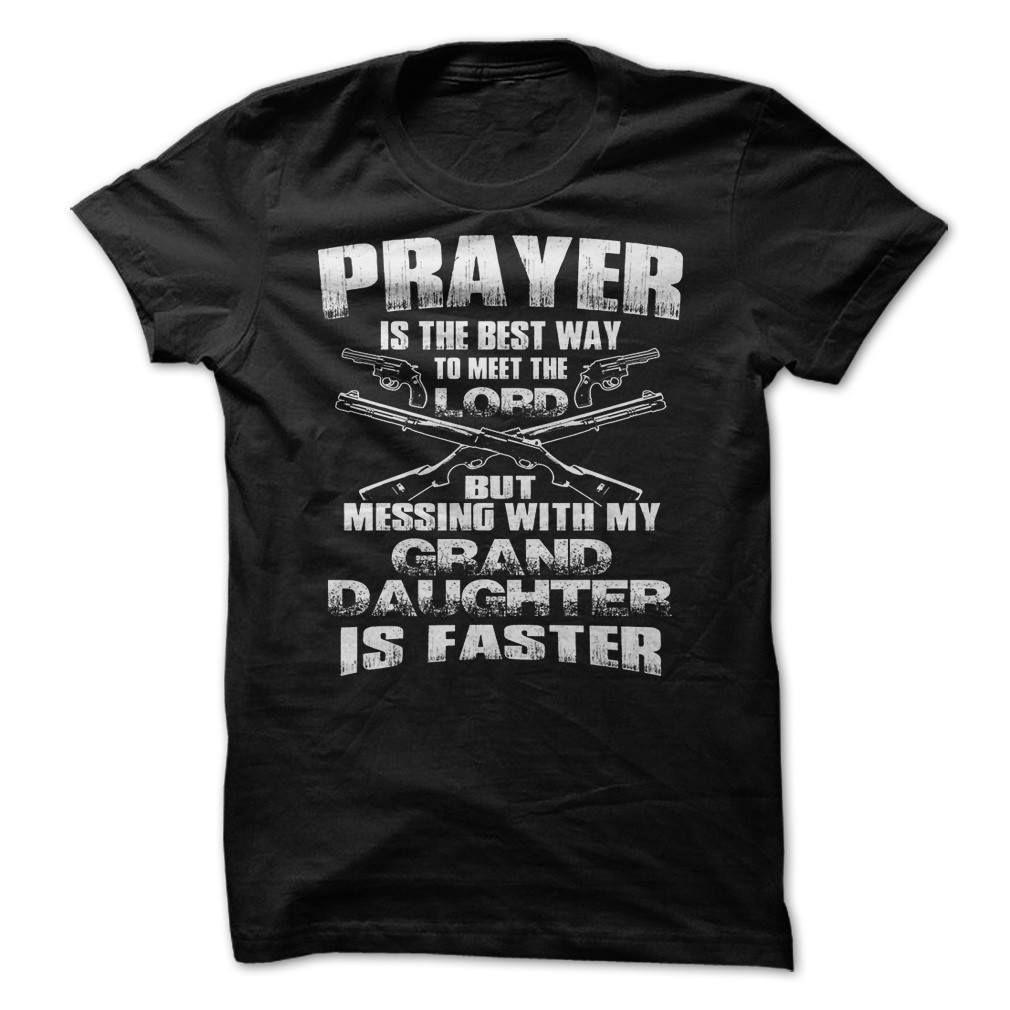 Shirt - GRAND DAUGHTER PRAYER