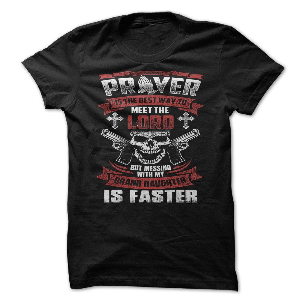 Shirt - GRAND DAUGHTER PRAYER V2