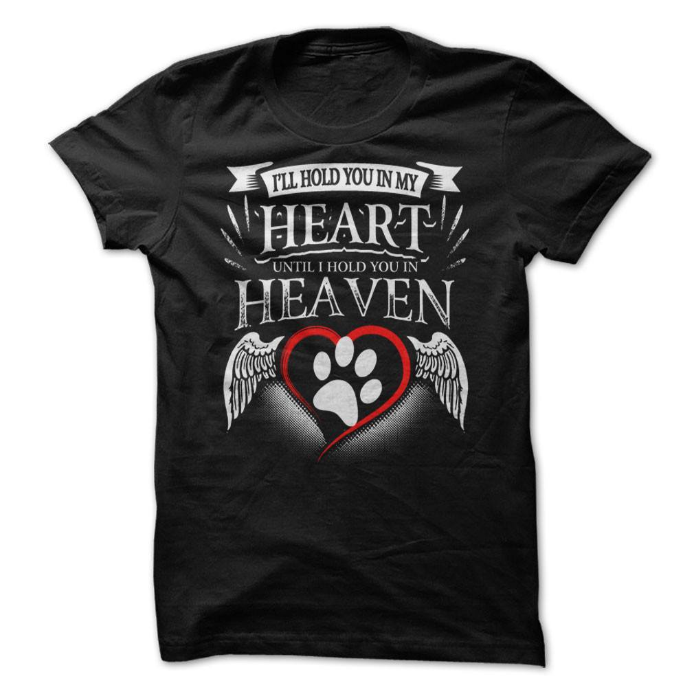 Shirt - Hold You In My Heart