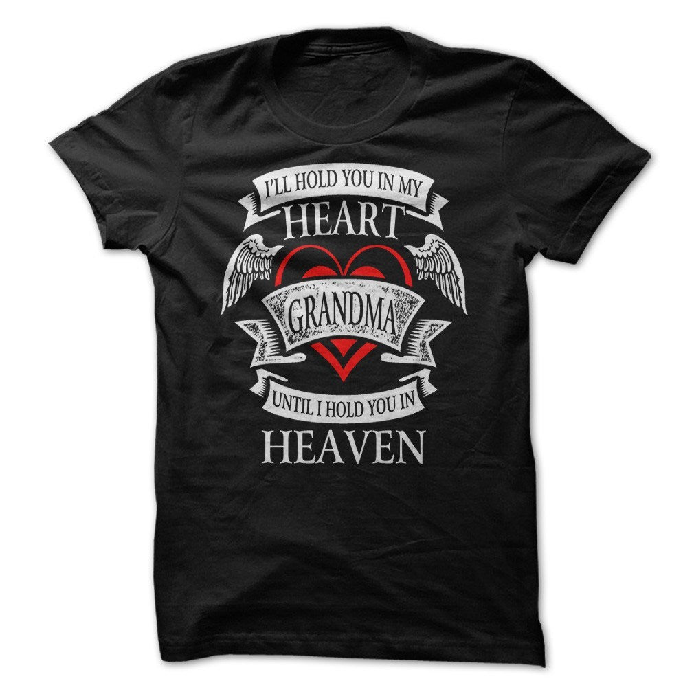 Shirt - Hold You In My Heart Grandma