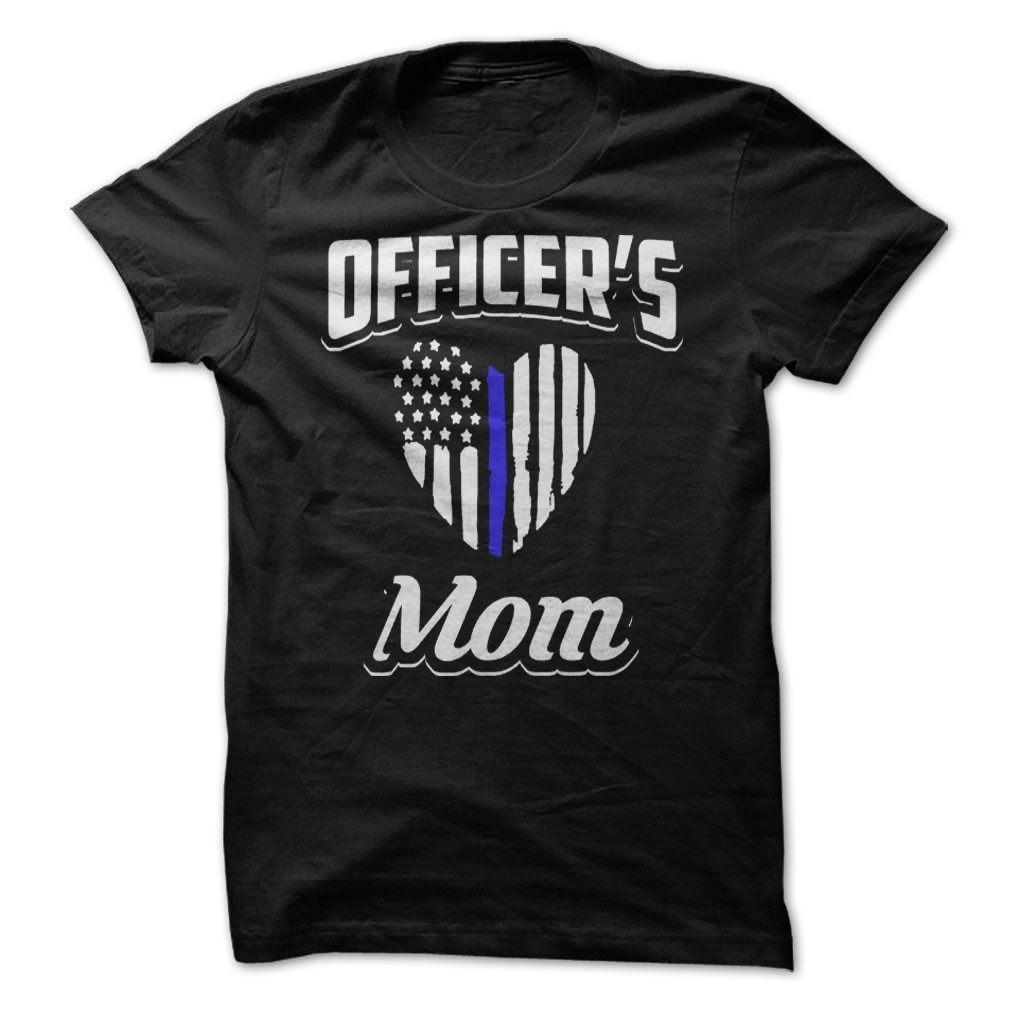 Shirt - Officer's Mom