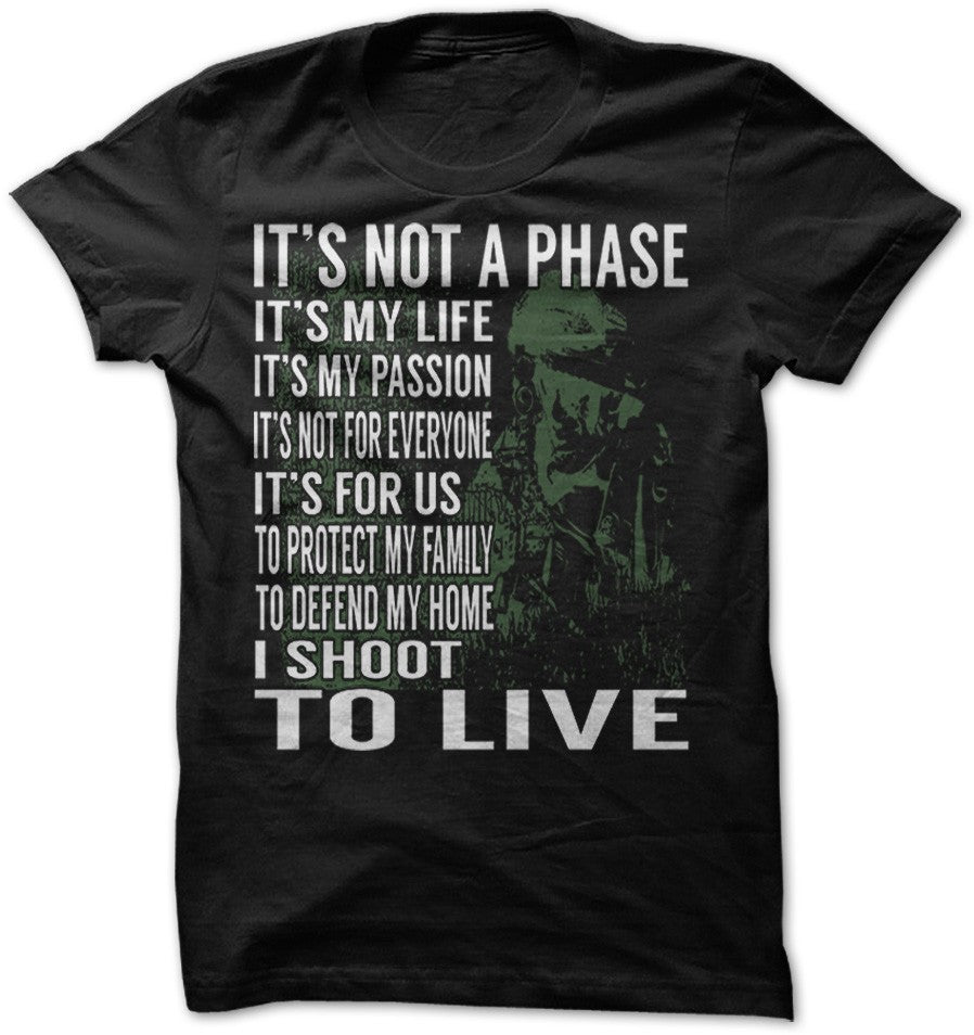 Shirt - SHOOT TO LIVE