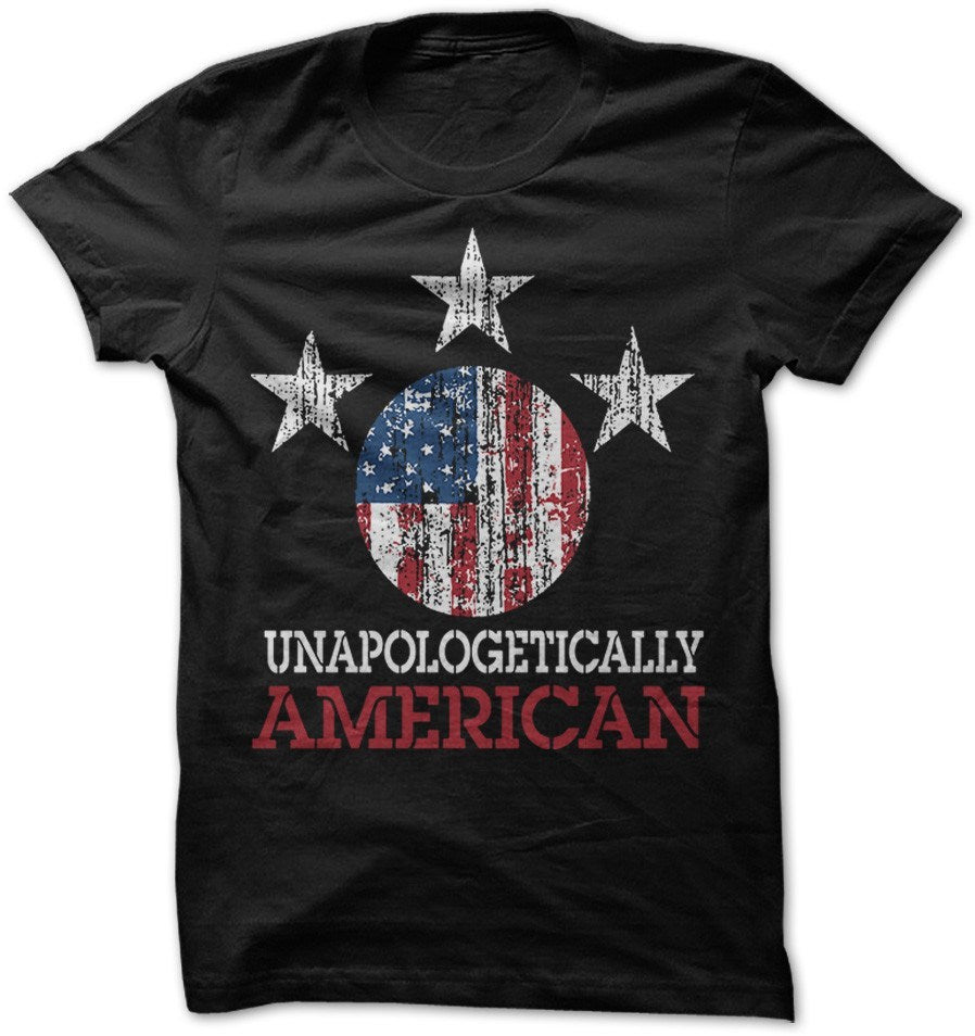 Shirt - UNAPOLOGETIC AMERICAN