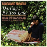Guantanamo-Baywatch-DarlingItsTooLate-LP-record-vinyl-2015-SuicideSqueezeRecords