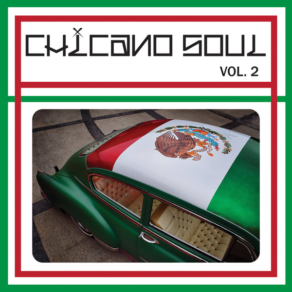 Chicano Soul Vol. 2 : Colores Chingones